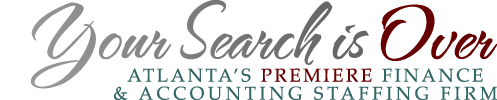 Your Search is Over - Atlanta's Premiere Finance & Accounting Staffing Firm